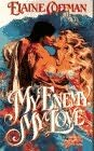 book cover of My Enemy, My Love