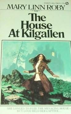 book cover of The House at Kilgallen