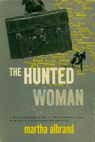book cover of The Hunted Woman