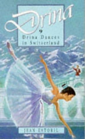 book cover of Drina Dances in Switzerland