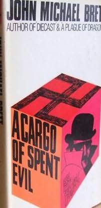 book cover of A Cargo of Spent Evil