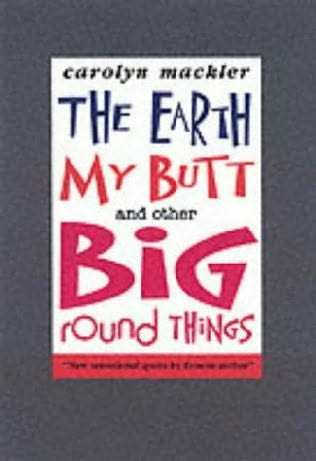 The Earth My Butt And Other Big Round Things 92