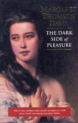 book cover of The Dark Side of Pleasure