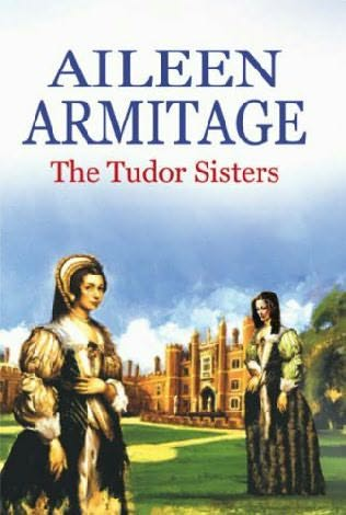 book cover of The Tudor Sisters