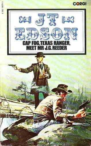 book cover of Cap.Fog, Texas Ranger, Meet Mr.J.G.Reeder