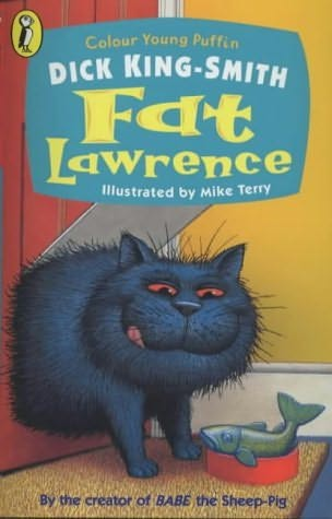 Fat Lawrence By Dick King Smith