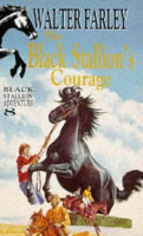 an analysis of courage in the black stallion by walter farley Read the black stallion's courage by walter farley with rakuten kobo when hopeful farm burns down, alec's dreams for the future go up in smoke  the black stallion's courage by walter farley black stallion  share your thoughts complete your review tell readers what you thought by rating and reviewing this book rate it  you rated it.