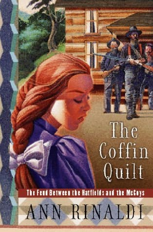 the two conflicts in the coffin quilt a novel by ann rinaldi The coffin quilt is a novel by ann rinaldi that was first published in 1999 set in kentucky, it tells the story of the hatfield-mccoy feud in the late 19th century through the eyes of fanny, a young female member of the mccoy family.