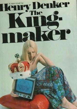 book cover of The Kingmaker