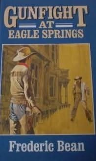 book cover of Gunfight at Eagle Springs