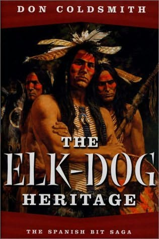book cover of The Elk-Dog Heritage