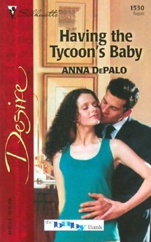 book cover of Having the Tycoon\'s Baby