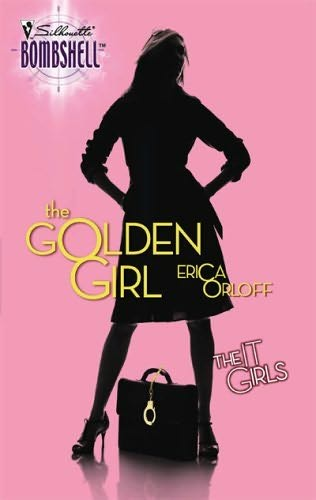 book cover of   The Golden Girl    (It Girls, book 1)  by  Erica Orloff