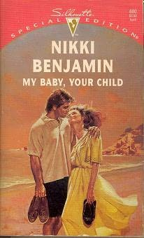 book cover of My Baby, Your Child