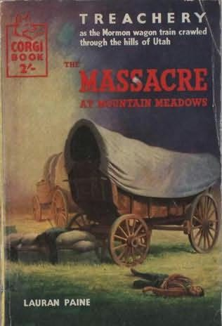 book cover of The Massacre At Mountain Meadows