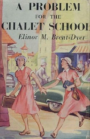 book cover of A Problem for the Chalet School