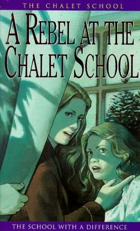 book cover of A Rebel At the Chalet School