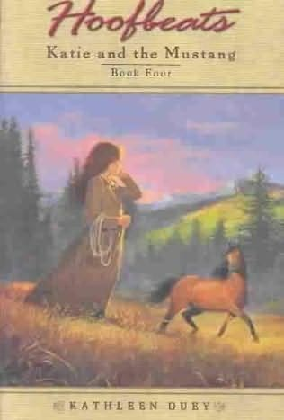 book cover of Katie and the Mustang  4
