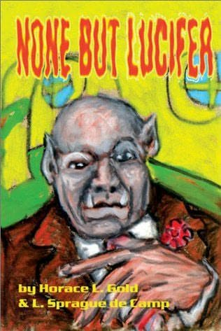 book cover of None But Lucifer