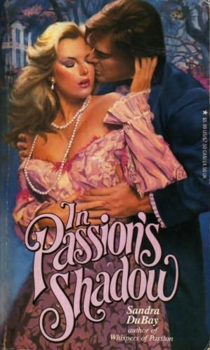 book cover of In Passion\'s Shadow