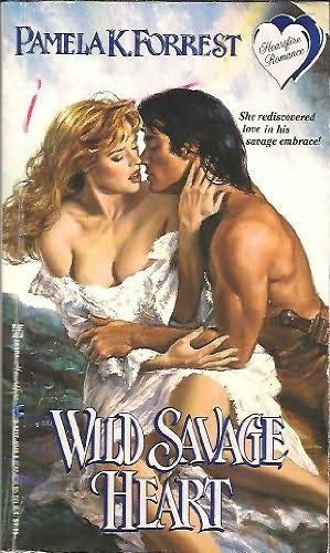 book cover of Wild Savage Heart