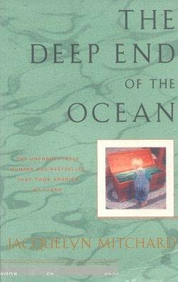 a book analysis of the deep end of the ocean by jacquelyn mitchard New york times bestselling author jacquelyn mitchard's novels, with their  riveting stories and unforgettable characters, have won the hearts of millions of  readers now, from the author of the deep end of the ocean and no time to  wave.
