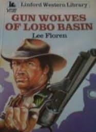 book cover of Gun Wolves of Lobo Basin
