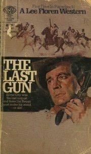 book cover of The Last Gun
