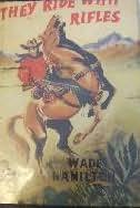 book cover of They Ride with Rifles