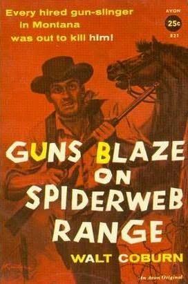 book cover of Guns Blaze on Spiderweb Range