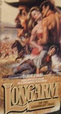 book cover of Longarm On the Goodnight Trail