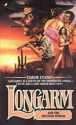 book cover of Longarm and the Hostage Woman