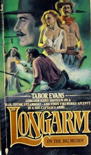 book cover of Longarm On the Big Muddy