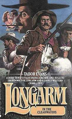 book cover of Longarm in the Clearwaters