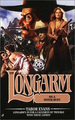 book cover of Longarm On a Witch-Hunt