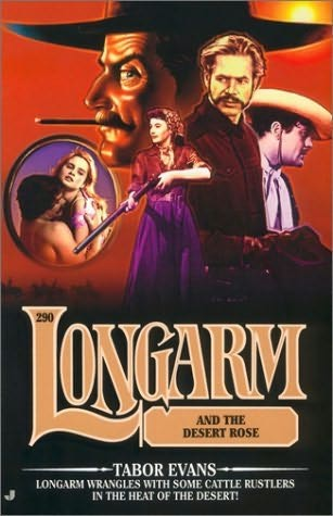 book cover of Longarm and the Desert Rose