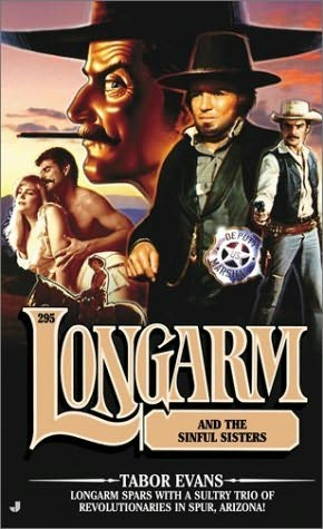 book cover of Longarm and the Sinful Sisters