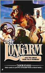 book cover of Longarm and the Great Milk Train Robbery