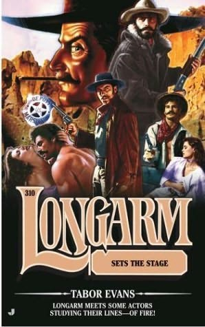 book cover of Longarm Sets the Stage