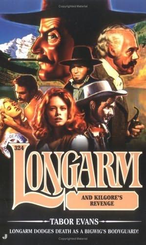 book cover of Longarm and Kilgore\'s Revenge