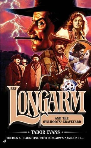 book cover of Longarm and the Owlhoots\' Graveyard