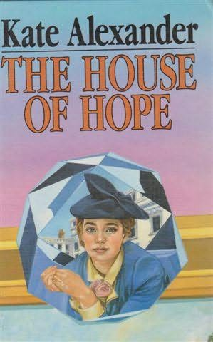 book cover of The House of Hope