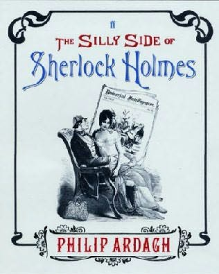 book cover of The Silly Side of Sherlock Holmes