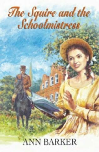 book cover of The Squire and the Schoolmistress