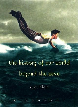 book cover of The History of Our World Beyond the Wave