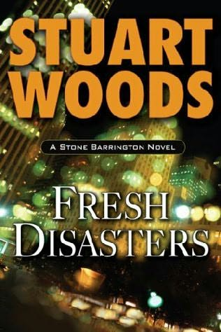 Fresh Disasters  (REQ) - Stuart Woods