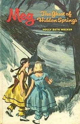 book cover of Meg and the Ghost of Hidden Springs