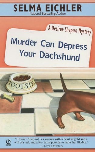 book cover of Murder Can Depress Your Dachshund