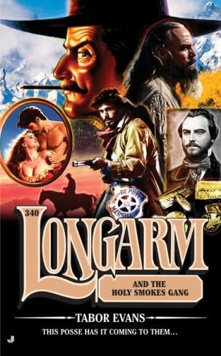 book cover of Longarm and the Holy Smokes Gang