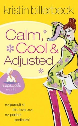 book cover of Calm, Cool and Adjusted
